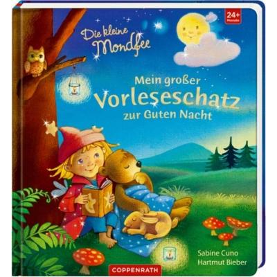 Coppenrath Verlag - Die kleine Mondfee - Mein großer Vorleseschatz zur Guten Nacht