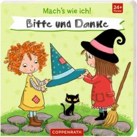 Coppenrath Verlag - Machs wie ich! Bitte und Danke