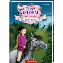Coppenrath - Pony-Internat Kirschental, Bd.3 Rätsel um das schwarze Pony