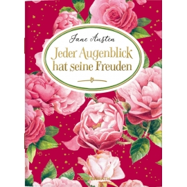 Schöne Grüße: Jeder Augenblick ... Jane Austen (M. Bastin)