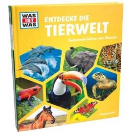 Tessloff - Was ist Was - Entdecke die Tierwelt