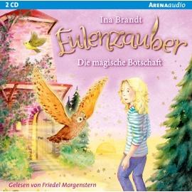 Brandt, Ina: Eulenzauber _  Die magische Botschaft Band 12(2CDs)