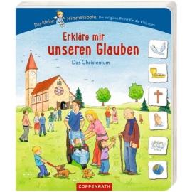 Coppenrath Verlag - Der Kleine Himmelsbote - Erkläre mir unseren Glauben - Das Christentum