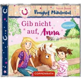 CD Hörspiel: Ponyhof Mühlental (Bd.3) - Gib nicht auf, Anna