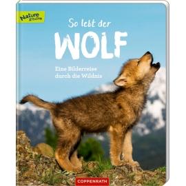 So lebt der Wolf - Eine Bilderreise durch die Wild. (N.Zoom)