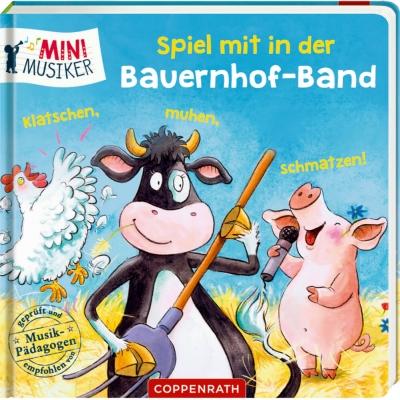 Spiel mit in der Bauernhof-Band: Klatschen,muhen,schmatzen! (Mini-Musiker)