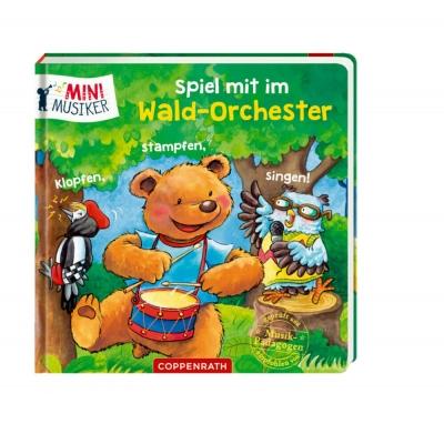Spiel mit im Wald-Orchester: Klopfen, stampfen, singen! (Mini-Musiker)