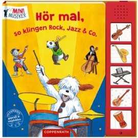 Coppenrath Verlag - Mini Musiker - Hör mal, so klingen Rock, Jazz & Co.