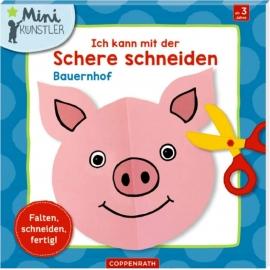 Coppenrath Verlag - Mini-Künstler - Ich kann mit der Schere schneiden, Bauernhof