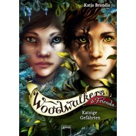 Brandis, Katja: Woodwalkers & Friends  Katzige Gefährten