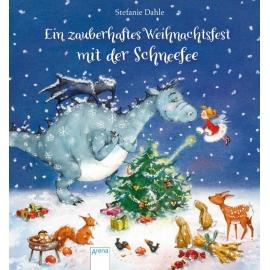Dahle, Stefanie: Ein zauberhaftes Weihnachtsfest mit der Schneefee