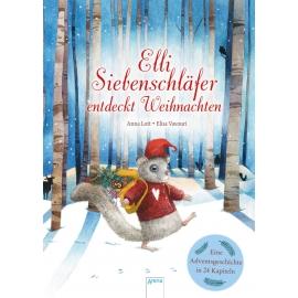 Lott, Anna/Vavouri, Elisa: Elli Siebenschläfer entdeckt Weihnachten  Eine Winterreise in 24 Kapiteln