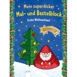 Beurenmeister, Corina: Mein superdicker Mal- und Bastelblock  Frohe Weihnachten!