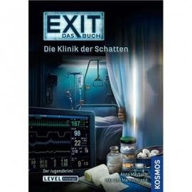 KOSMOS - EXIT - Das Buch - Die Klinik der Schatten