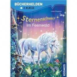 KOSMOS - Bücherhelden - Sternenschweif - 2. Klasse Im Feenwald