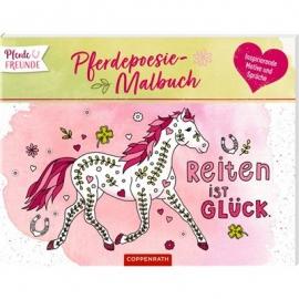 Coppenrath Verlag - Pferdefreunde: Pferdepoesie-Malbuch