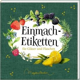 Etikettenbüchl.: Einmach-Etiketten - M. Bastin (GartenLiebe)