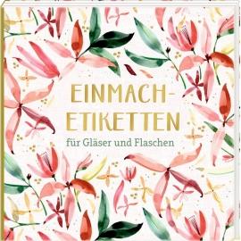Etikettenbüchlein: Einmach-Etiketten (All about rose)