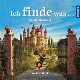KOSMOS - Ich finde was - Im Märchenwald