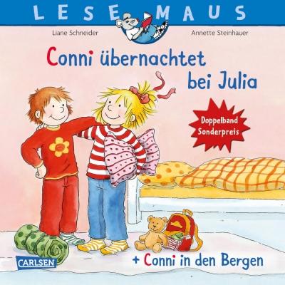 LESEMAUS 207: Conni übernachtet bei Julia + Conni in den Bergen Conni Doppelband
