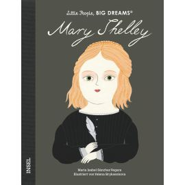 Little People, Big Dreams - Mary Shelley