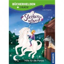 KOSMOS - Bücherhelden 1. Klasse - Sternenschweif - Hilfe für die Ponys