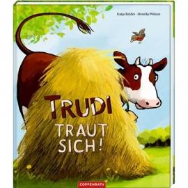 Coppenrath Verlag - Trudi traut sich!