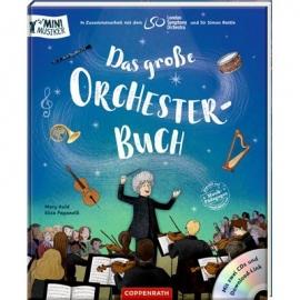 Coppenrath Verlag - Mini-Musiker - Das große Orchesterbuch, Mini-Musiker/mit 2 CDs