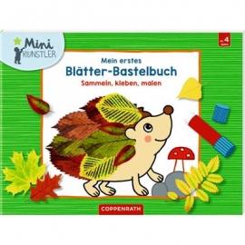 Coppenrath Verlag - Mini-Künstler - Mein erstes Blätter-Bastelbuch